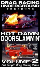Hot Damn Doorslammin' 2