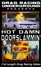 Hot Damn Doorslammin'
