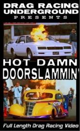 Hot Damn Doorslammin'